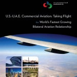 Report: Growing U.S.-U.A.E. Commercial Aviation Relationship Supports 100,000 American Jobs; Contributes Over $16 Billion to U.S. Economy